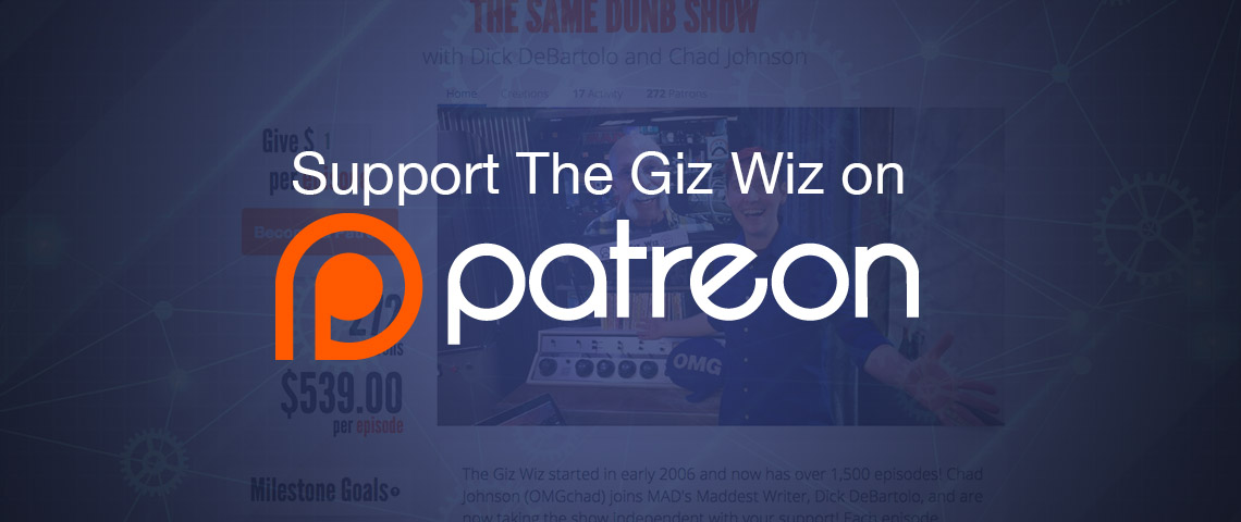 The Giz Wiz on Patreon